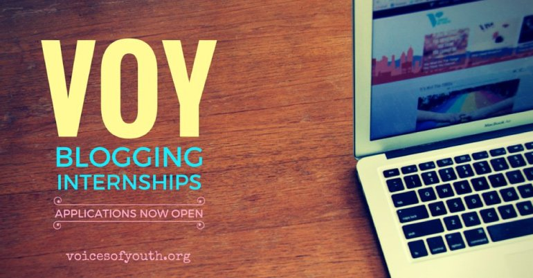 Applications for the Voices of Youth Blogging Internships are Now Open