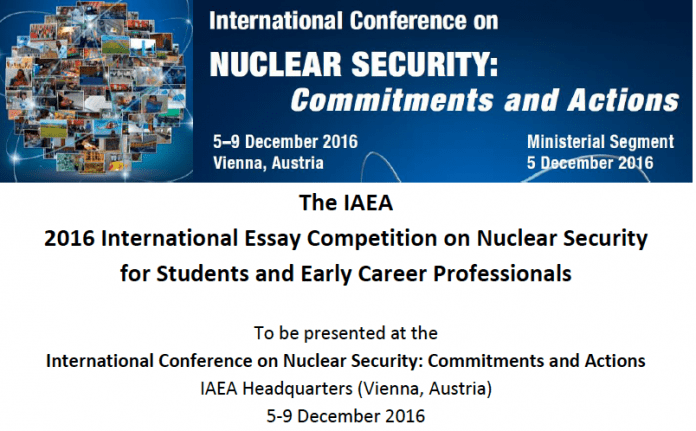 International Atomic Energy Agency (IAEA) Essay Competition 2016 for Student & Young Professionals