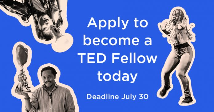 TED Fellows Program 2017 for Extraordinary Thinkers and Doers