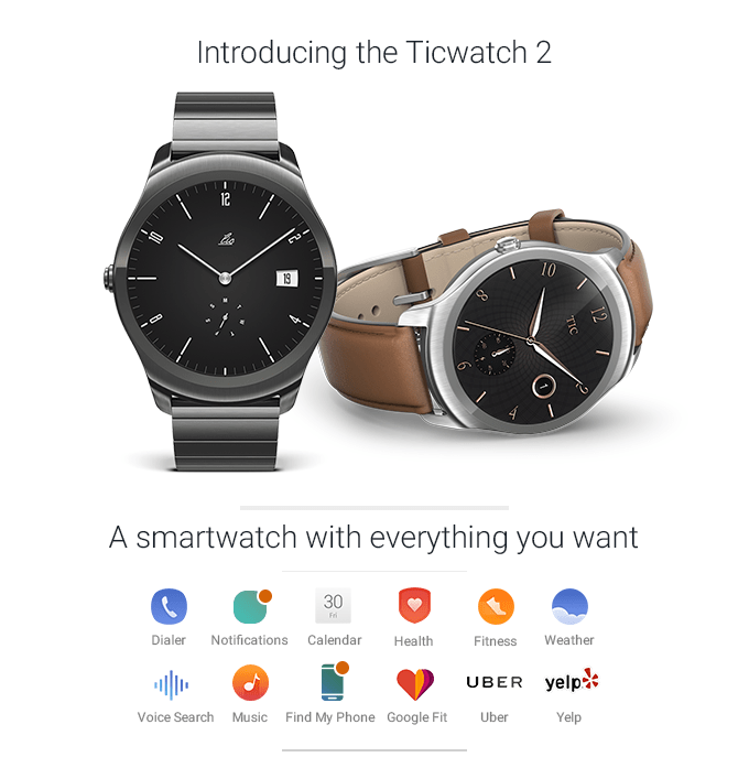 Ticwatch 2 The Most Interactive Smartwatch