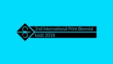 2nd International Print Biennial Łódź 2018