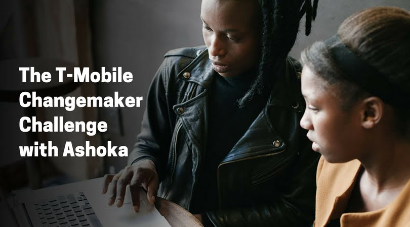 T-Mobile Changemaker Challenge with Ashoka 2018