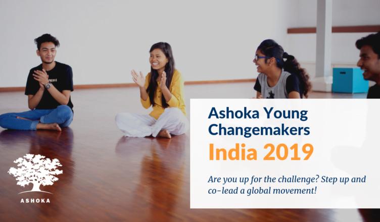 Ashoka Young Changemakers – India 2019