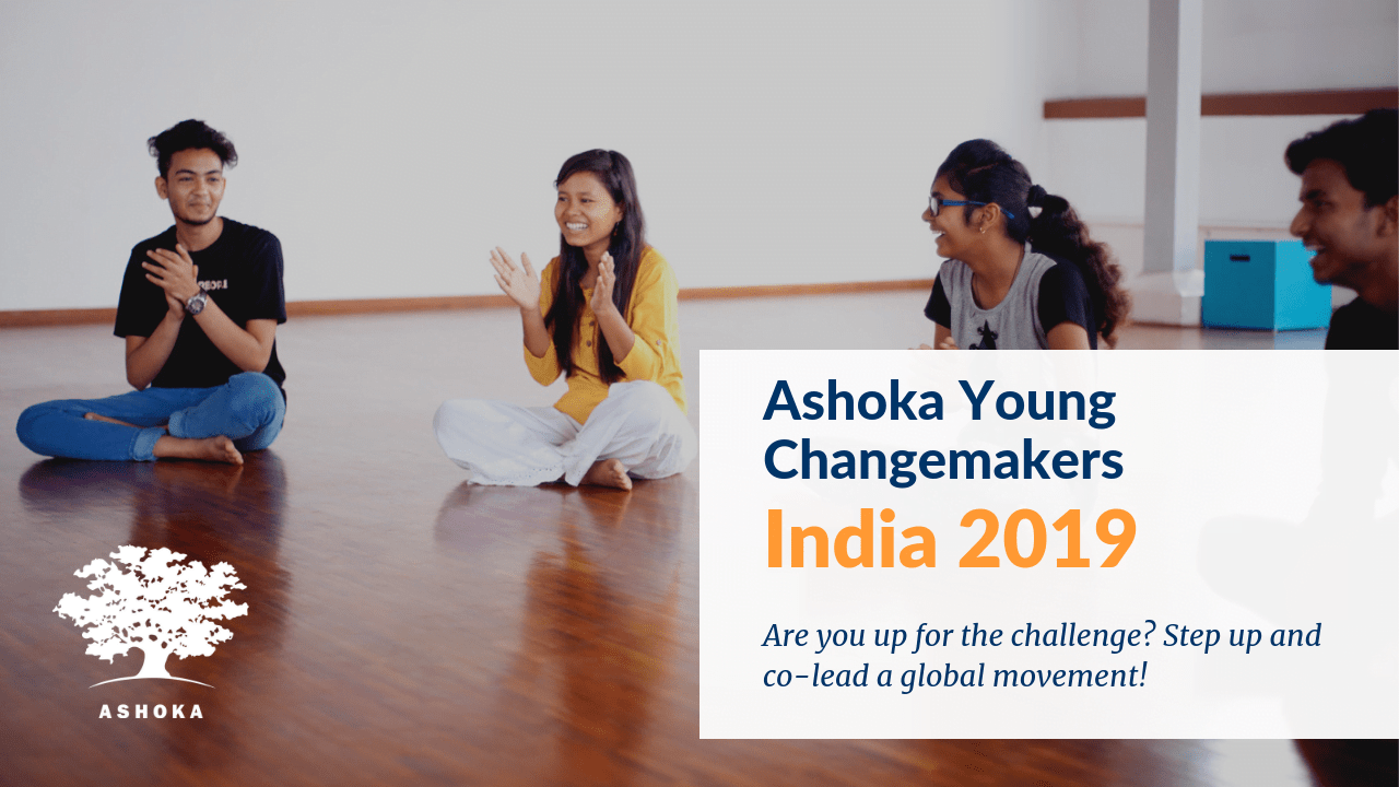 Ashoka Young Changemakers – India 2019