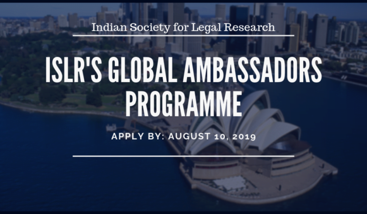 Indian Society for Legal Research (ISLR) Global Ambassadors Programme 2019