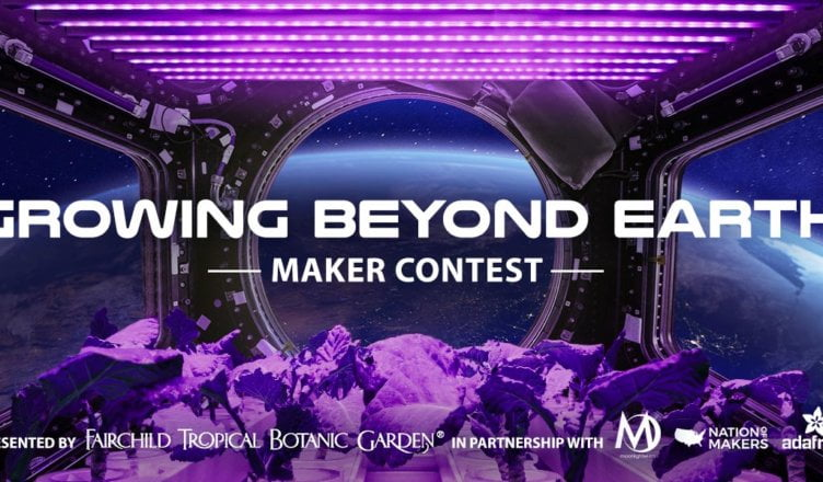NASA Growing Beyond Earth Maker Contest