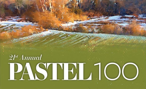 Pastel 100 – 21st Annual Painting Competition