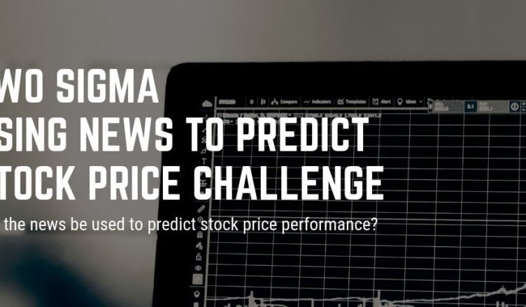 Two Sigma: Using News to Predict Stock Movements challenge