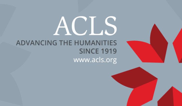 Mellon/ACLS Scholars & Society Fellowship Program 2020