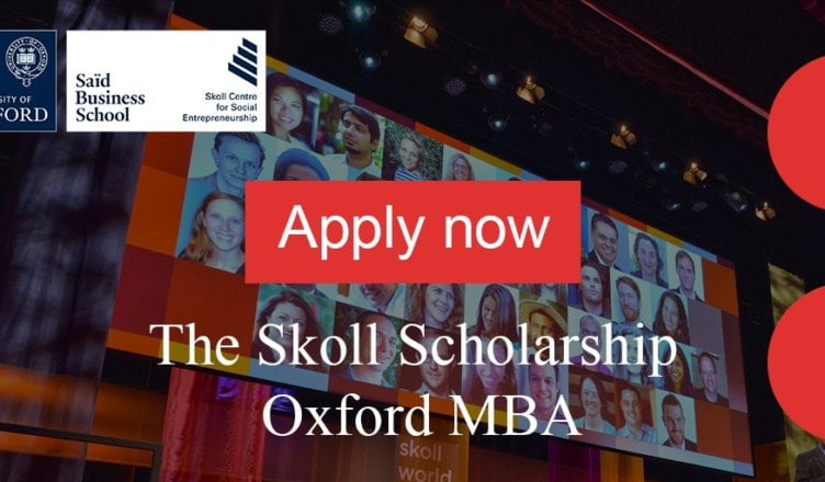 Skoll Scholarship to study at University of Oxford's Saïd Business School 2020