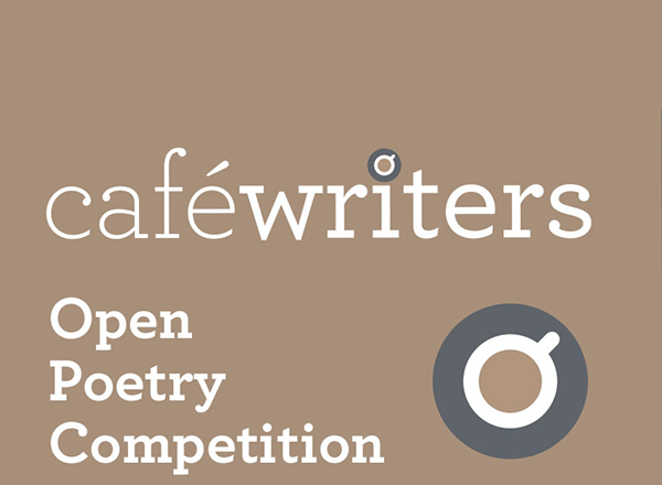 Café Writers Open Poetry Competition 2019