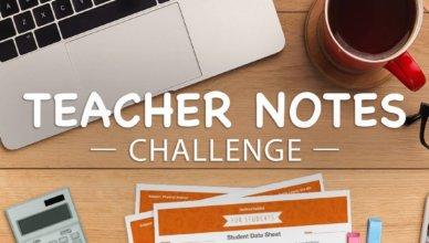 Teacher Notes Challenge