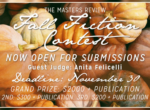 The Masters Review Fall Fiction Contest
