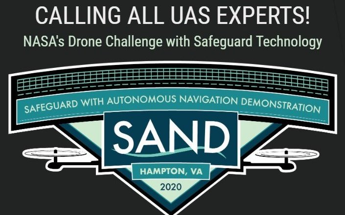 The Safeguard with Autonomous Navigation Demonstration (SAND) Challenge