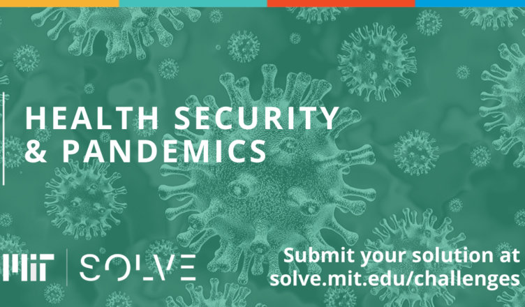 MIT solve health security & pandemics innovation challenge