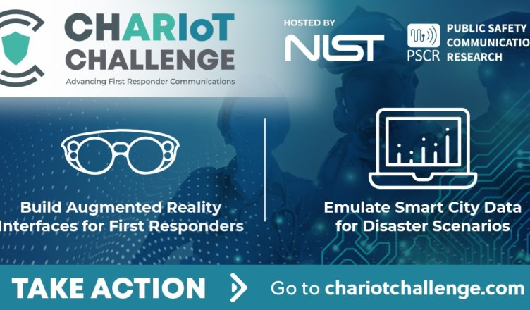 CHARIoT Challenge - Advancing First Responder Communications