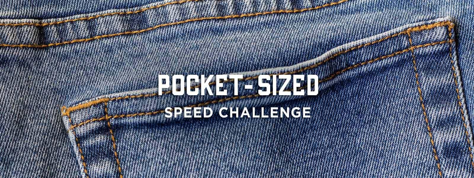 Pocket-Sized Speed Challenge