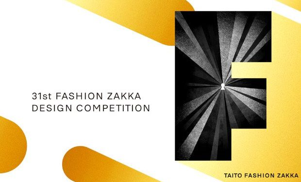 31st Fashion ZAKKA Design Competition