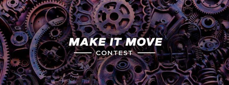 Make It Move Contest