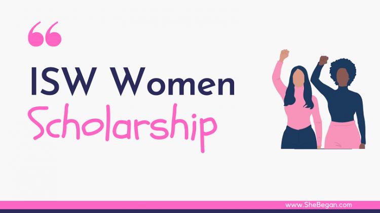Isw International Scholarship For Women 2021