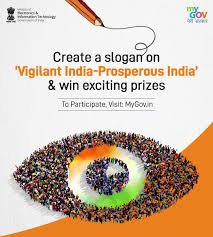 Create a slogan on 'Vigilant India - Prosperous India'
