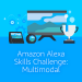 The Alexa Skills Challenge Beyond Voice