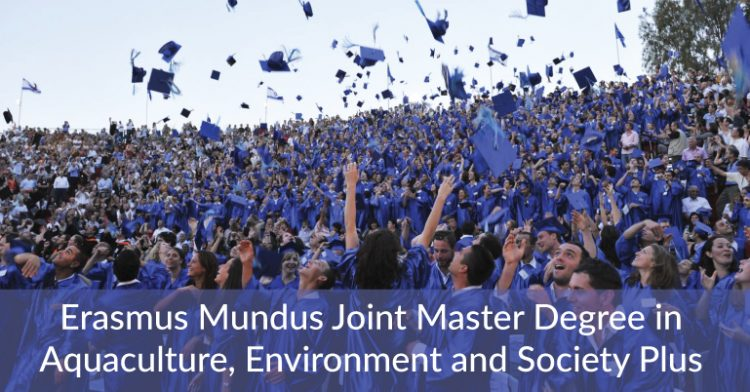 Erasmus Mundus Joint Master Degree In Aquaculture, Environment And Society