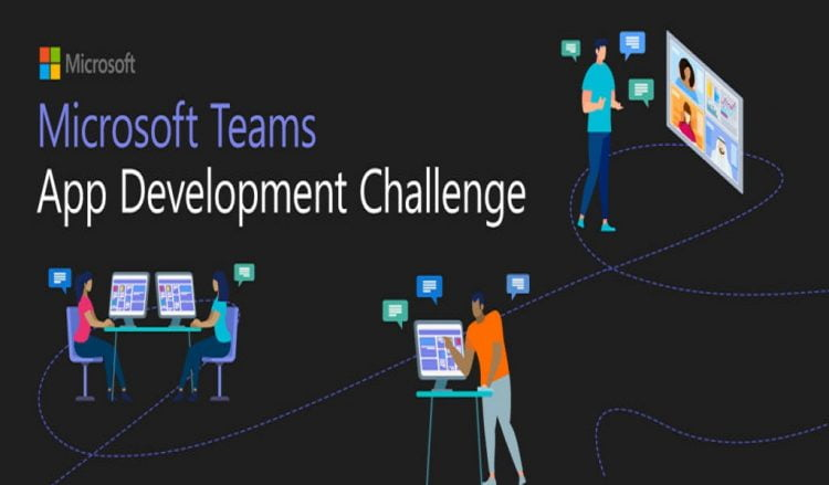 Microsoft Teams App Development Challenge $45,500 In Prizes