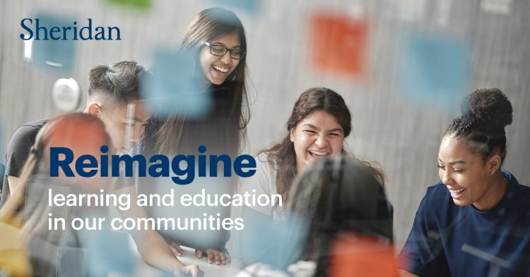 Sheridan College Reimagine Learning And Education In Our Communities