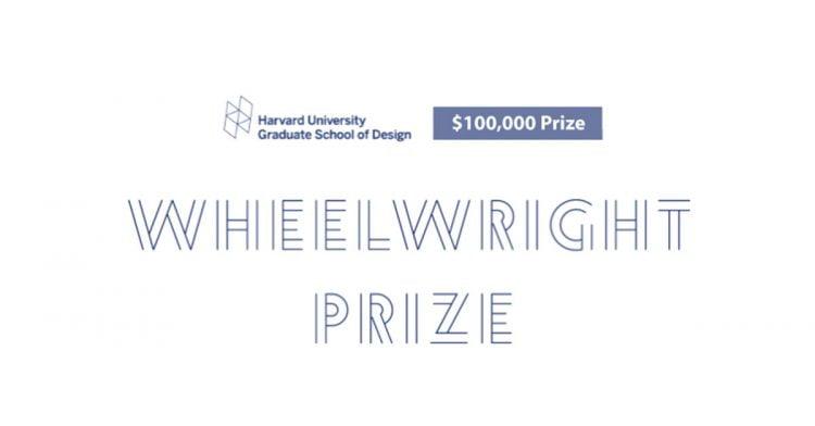 Harvard Gsd Wheelwright Prize