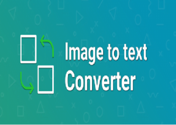 What Is An Image To Text Converter And How It Works