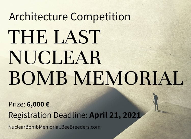 The Last Nuclear Bomb Memorial Competition