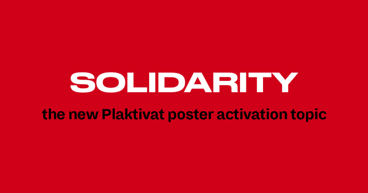 13th Plaktivat Poster Design Competition Solidarity