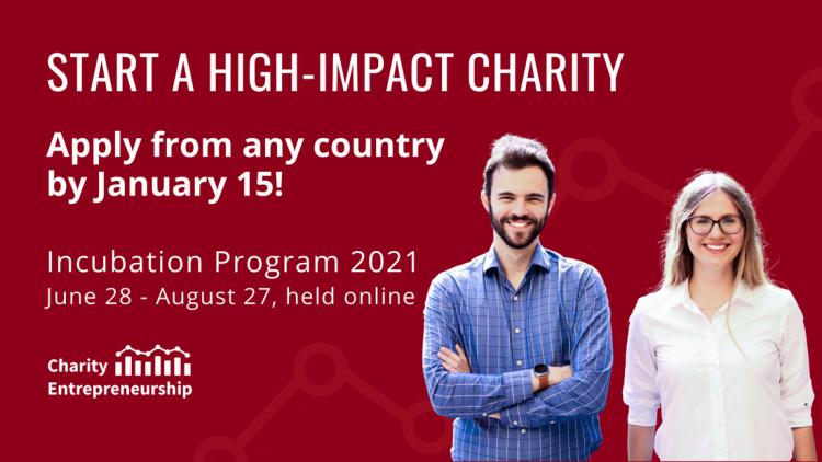 Charity Entrepreneurship'S 2021 Incubation Program