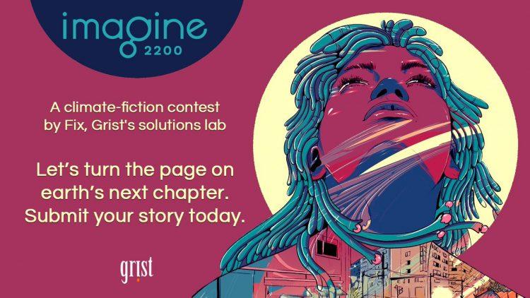 Imagine 2200 Climate Fiction For Future Ancestors