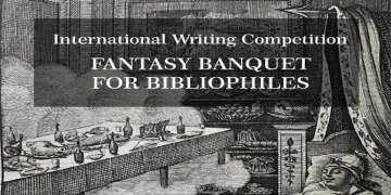 International Writing Competition - Fantasy Banquet For Bibliophiles