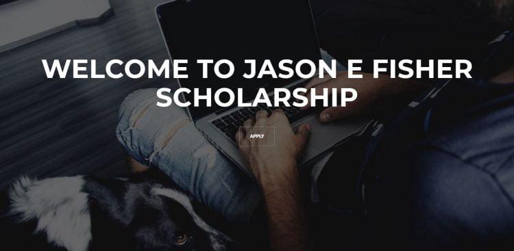Jason E Fisher Scholarship