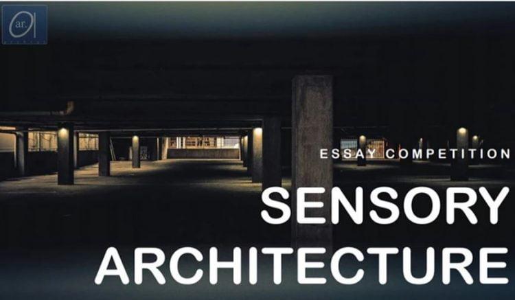 Sensory Architecture Essay Competition