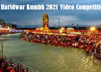 Haridwar Kumbh 2021 Video Competition