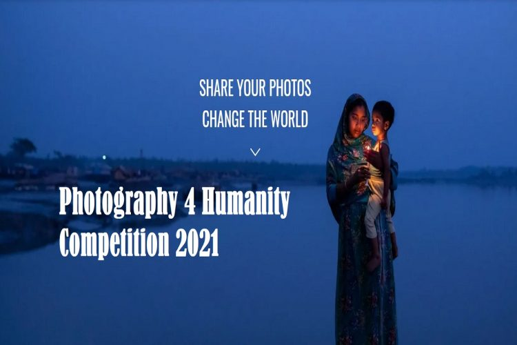 Photography 4 Humanity Competition 2021