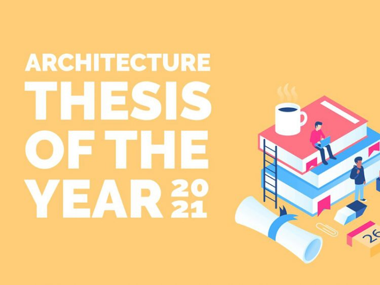 Architecture Thesis Of The Year Competition