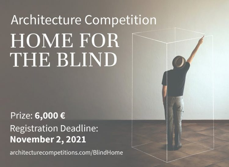 Home for the Blind Competition