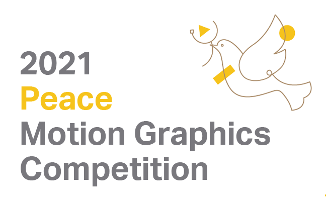 Peace Motion Graphics Competition 2021