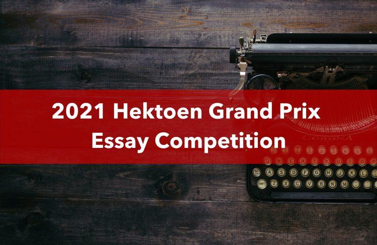 Hektoen Grand Prix Essay Competition 2021