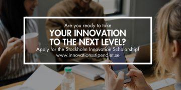 Apply for the Stockholm Innovation Scholarship