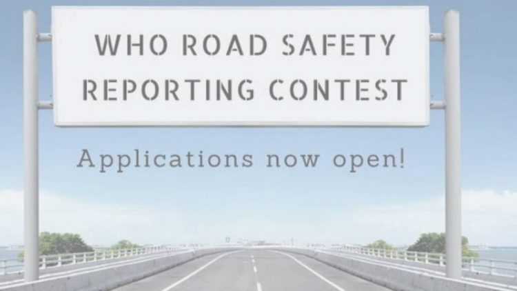 WHO Road Safety Reporting Contest