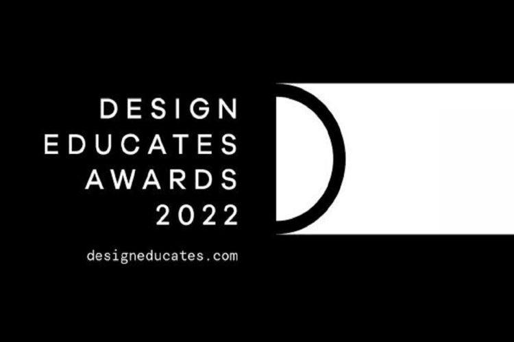Design Educates Awards 2022