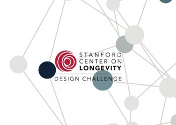 Stanford Center on Longevity Design Challenge 2021