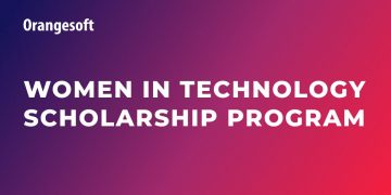 Orangesoft Women in Technology Scholarship Program