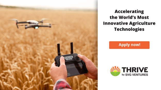 Thrive Accelerator - Accelerating the World's Most Innovative AgricultureTechnologies